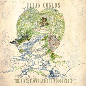 Ultan Conlon single the river flows and the woods creep